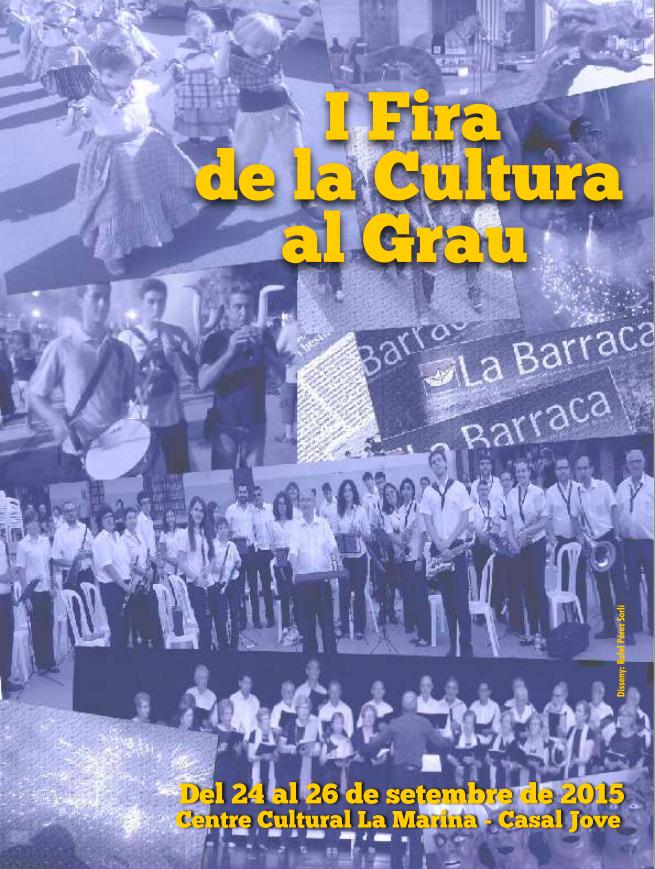 I Firea cultura al Grau